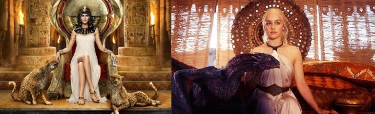 Cleopatra y Daenerys Targaryen: el poder en manos de una mujer