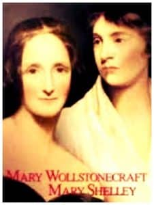 Mary Wollstonecraft y Mary Shelley la creadora de Frankenstein