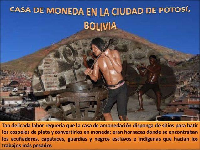 casa de moneda potosi bolivia