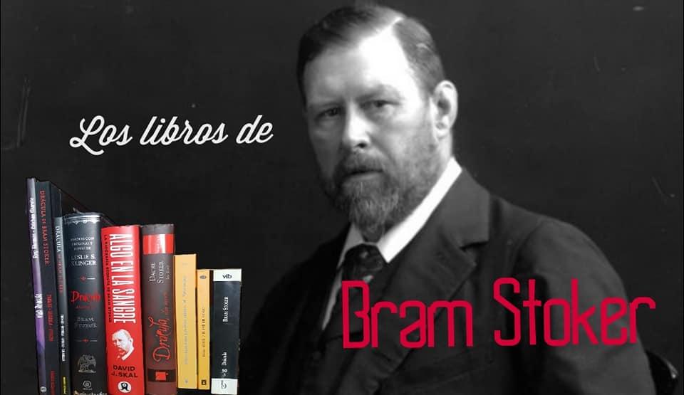 Reseña libros de bram stoker
