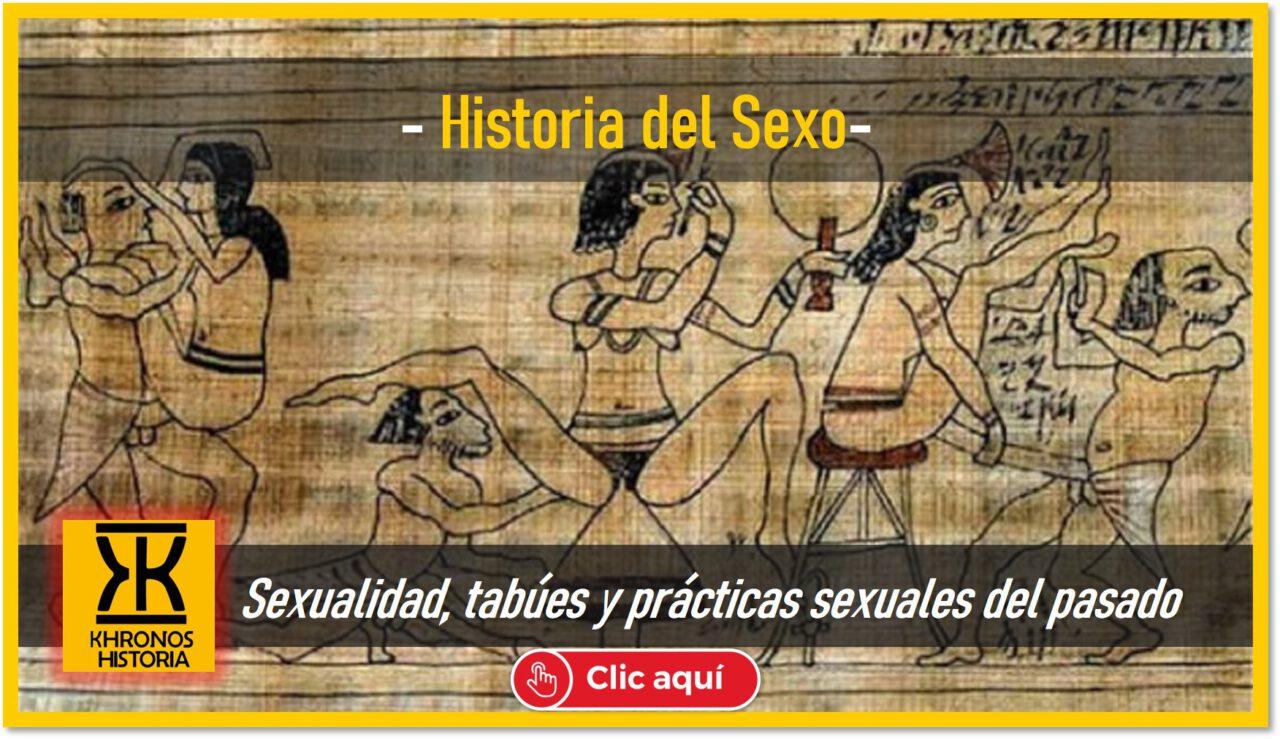 historia del sexo y la sexualidad - prácticas y tabúes sexuales del pasado