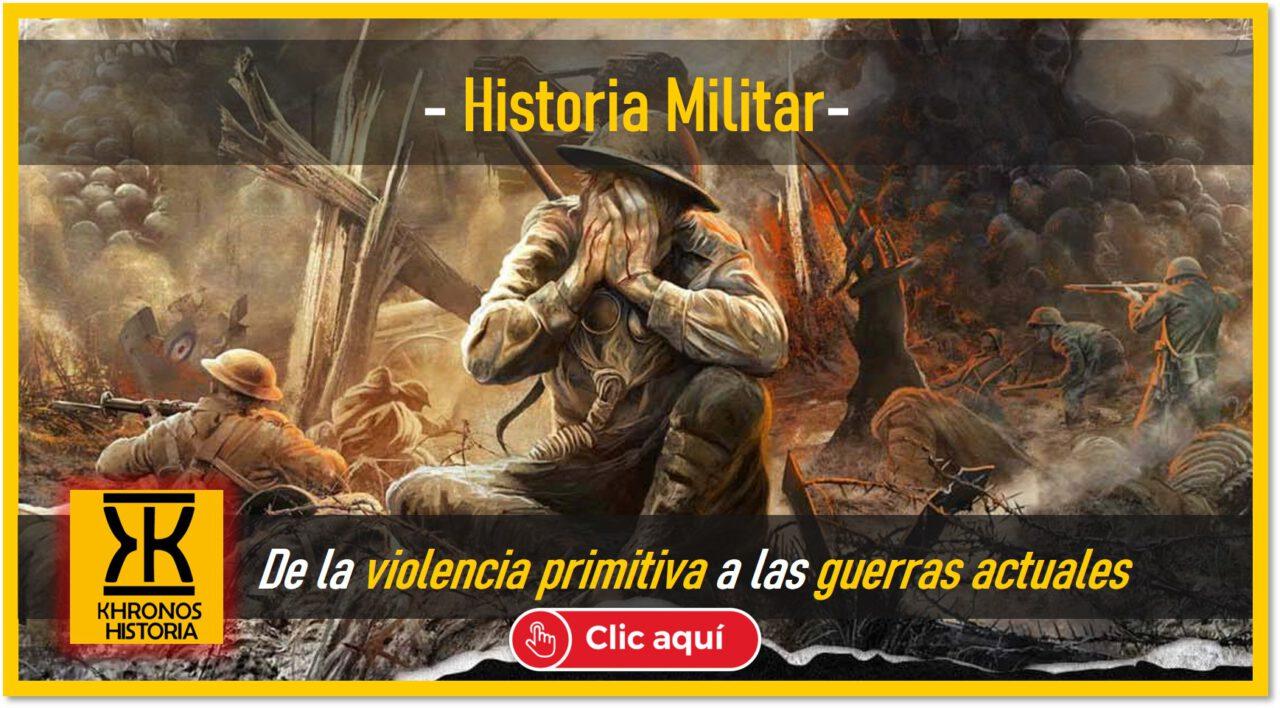 historia militar y de los conflictos bélicos del pasado revista historias