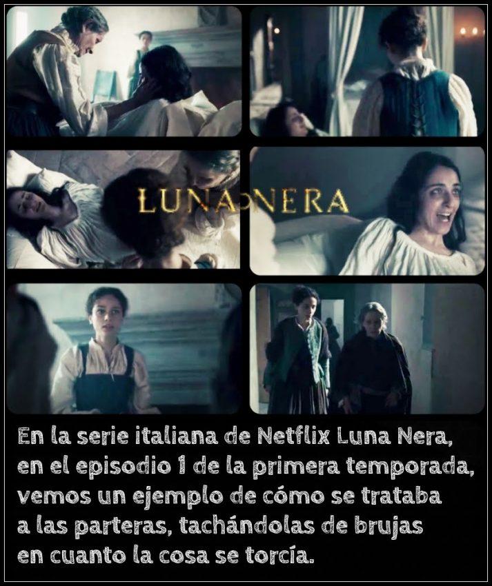 Luna Nera Netflix parteras curanderas sanadoras mujer medieval brujas